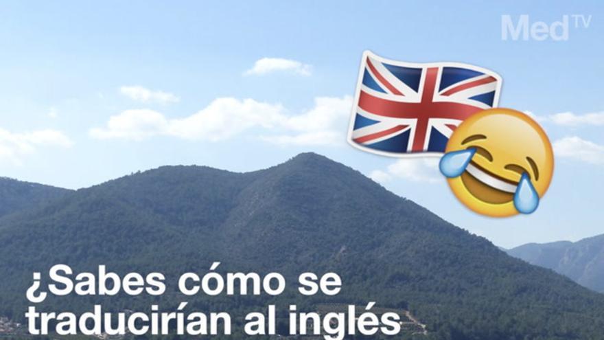 ¿Sabes cómo se traducen al inglés los pueblos de Castellón?