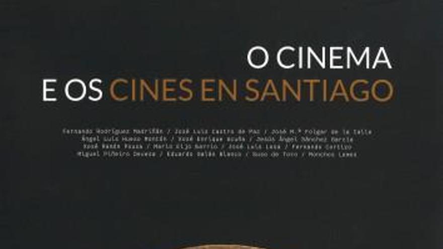 O cinema e os cines en Santiago