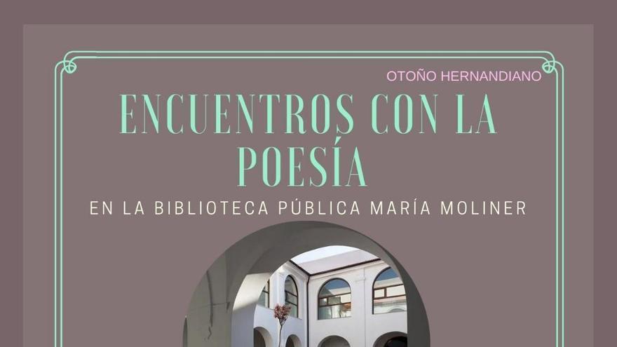 """Este próximo miércoles continuará el ciclo de """"Encuentros con la poesía"""" con Helena Vilella Bas en la Biblioteca Pública Municipal """"María Moliner"""" de Orihuela"""