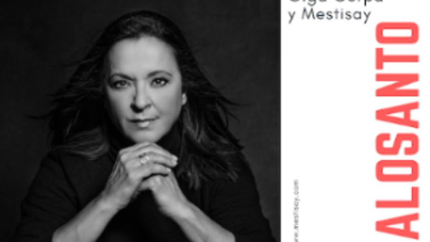 Olga Cerpa y Mestisay - Palosanto