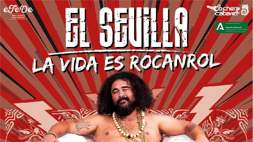 """El Sevilla """"La vida es roncanrol"""""""