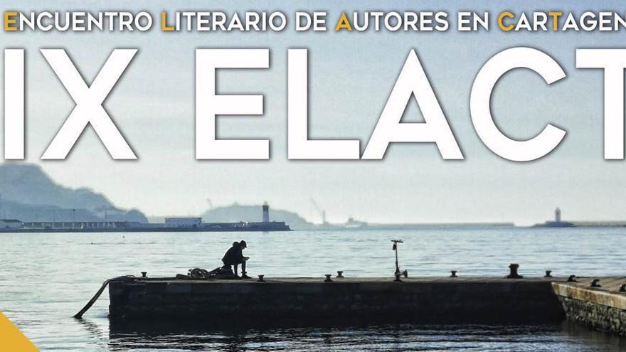 Encuentro Literario de Autores en Cartagena IX ELACT - 22 de abril