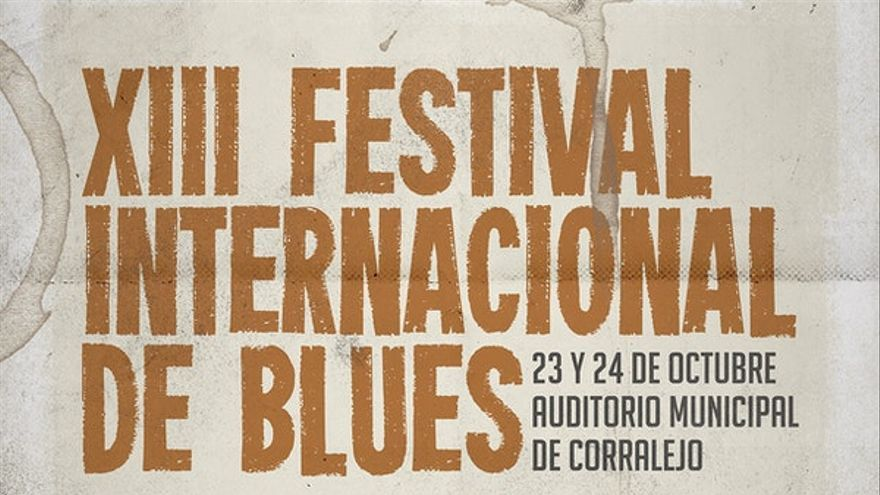 XIII Festival Internacional de Blues: 24 de octubre