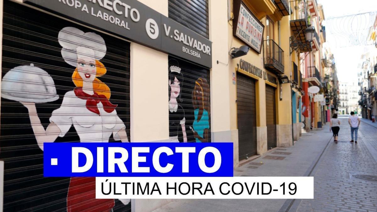 DIRECTO   Última hora del coronavirus y la desescalada en Valencia