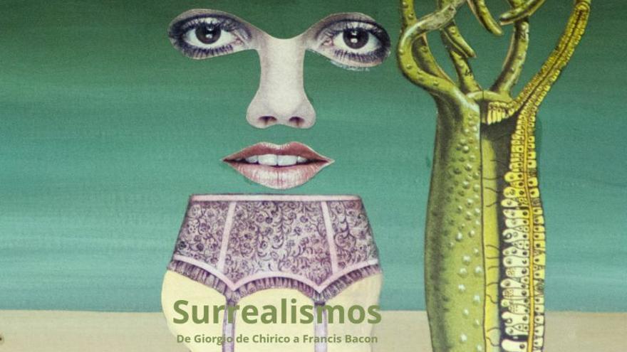 Surrealismos: de Giorgio de Chirico a Francis Bacon