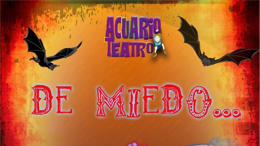 Acuario teatro: De miedo