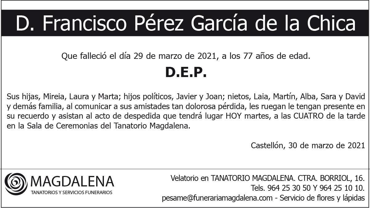 D. Francisco Pérez García de la Chica