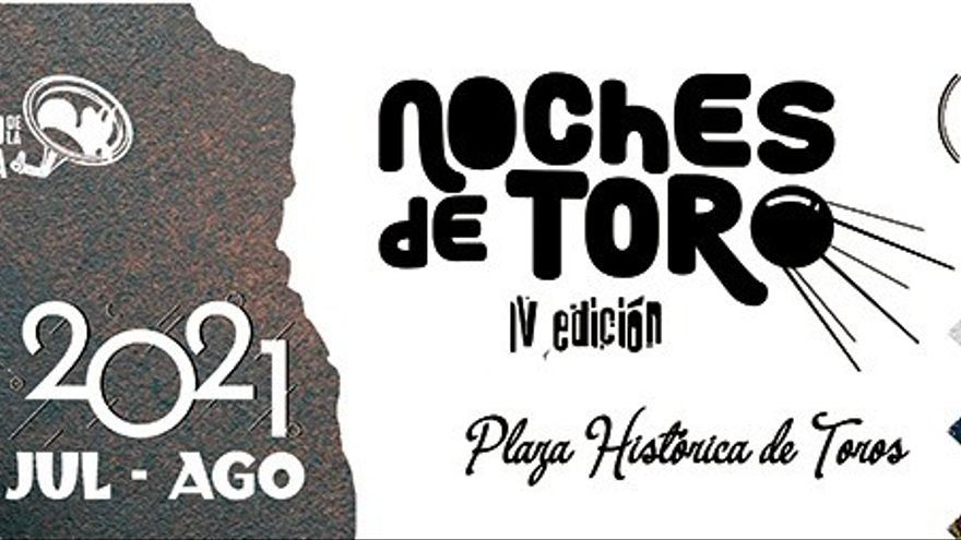 Las Noches de Toro 2021: programa completo
