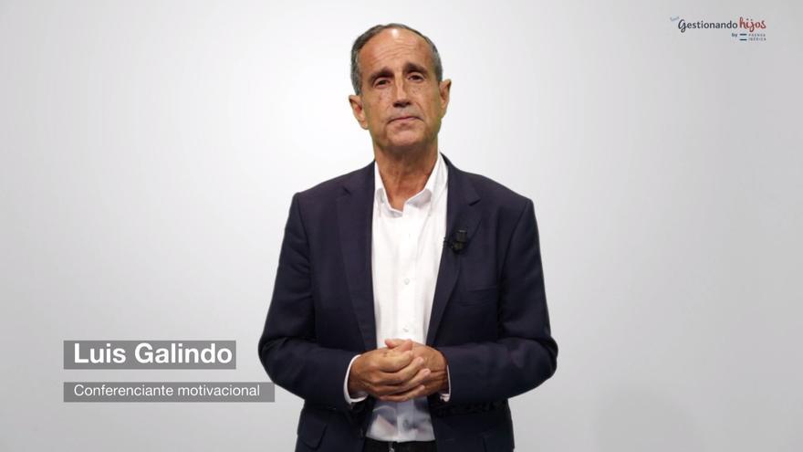 Luis Galindo: ''Es nuestra responsabilidad crear en nuestros hijos una actitud positiva ante la vida'