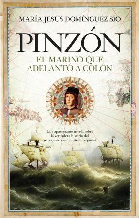 """Portada del libro """"Pinzón. El marino que adelantó a Colón"""""""
