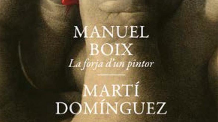 Manuel Boix. La forja de un pintor