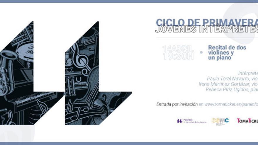Ciclo de Primavera de Jóvenes Intérpretes. Recital de dos violines y piano