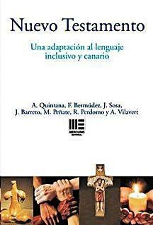 Nuevo Testamento inclusivo y canario siete autores. Editorial Mercurio.