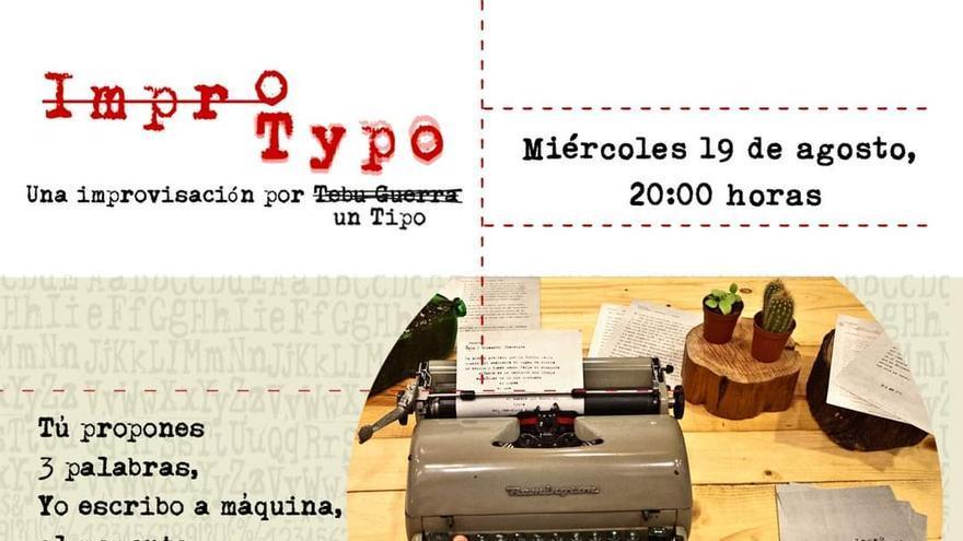 Impro Typo, una improvisación por Tebu Guerra