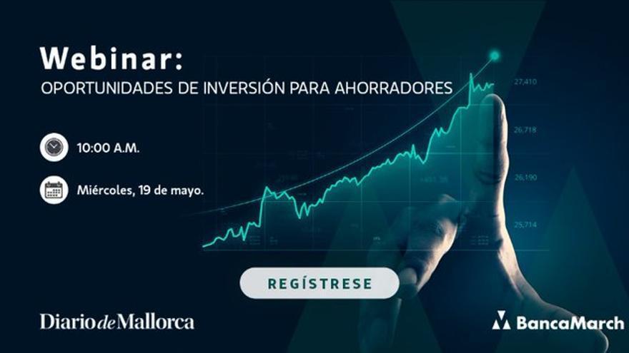 """Regístrate en el evento digital """"Oportunidades de inversión para ahorradores"""""""