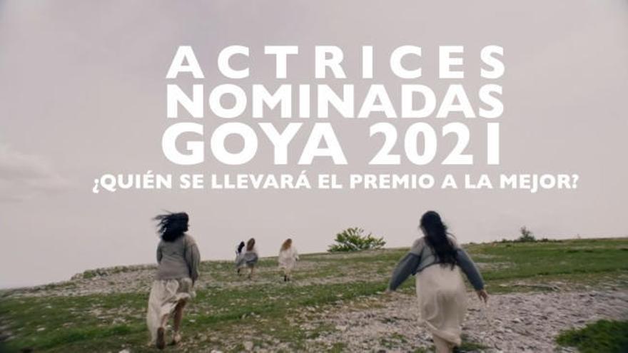 Premios Goya 2021: ¿Quién ganará el premio a mejor actriz?