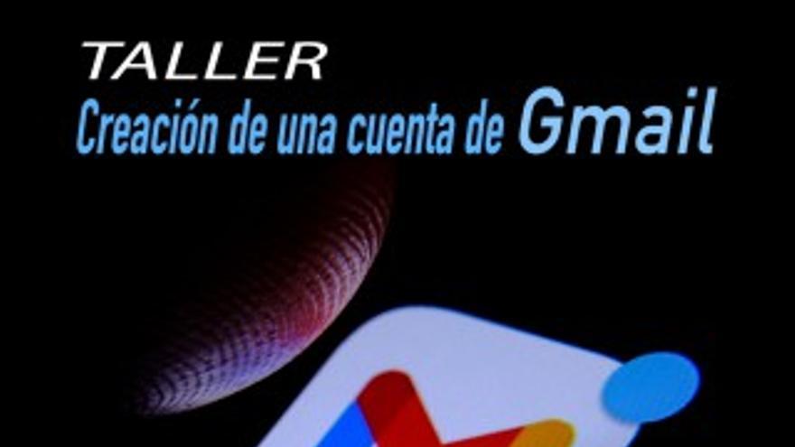 Taller: Creación de una cuenta de Gmail