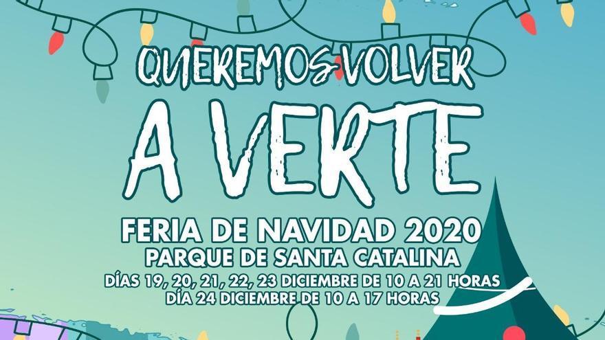 La feria navideña 'Queremos volver a verte' abre con 80 expositores en el Parque de Santa Catalina