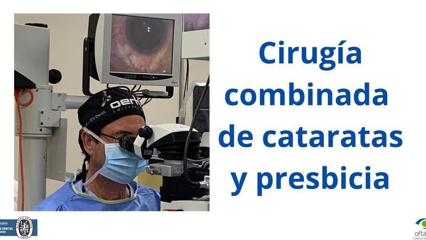 Cirugía combinada: operación de cataratas y presbicia a la vez