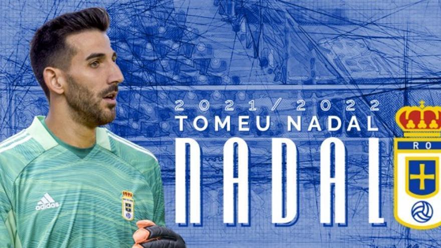 El Oviedo cierra el fichaje de Tomeu Nadal para las dos próximas temporadas