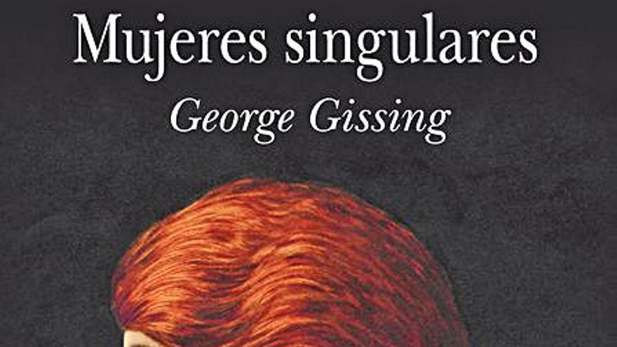 «Mujeres singulares», una novela precursora del ideario feminista