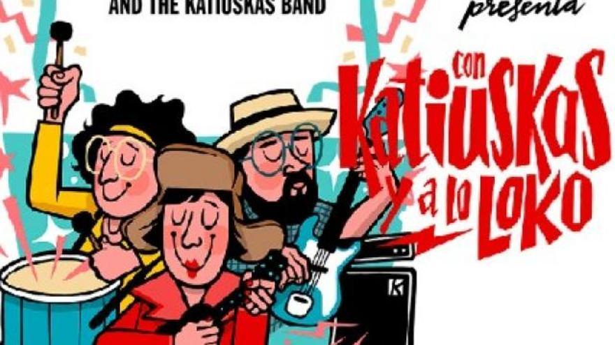 La Chica Charcos & The Katiuskas Band