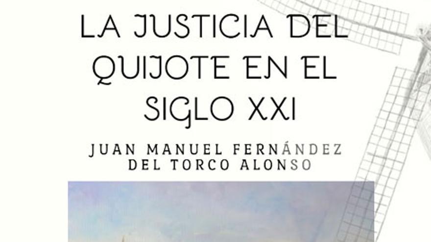 La justicia del Quijote en el siglo XXI