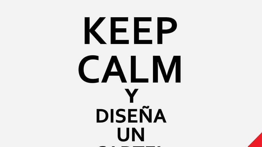 Keep Calm y diseña un cartel (Grupo 2)
