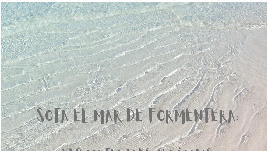 Exposició: Sota el mar de Formentera