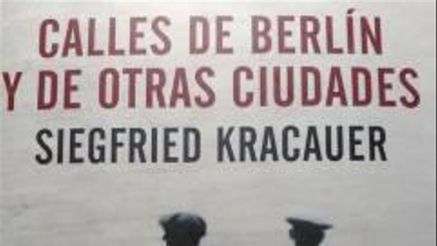 La mirada prohibida de Kracauer