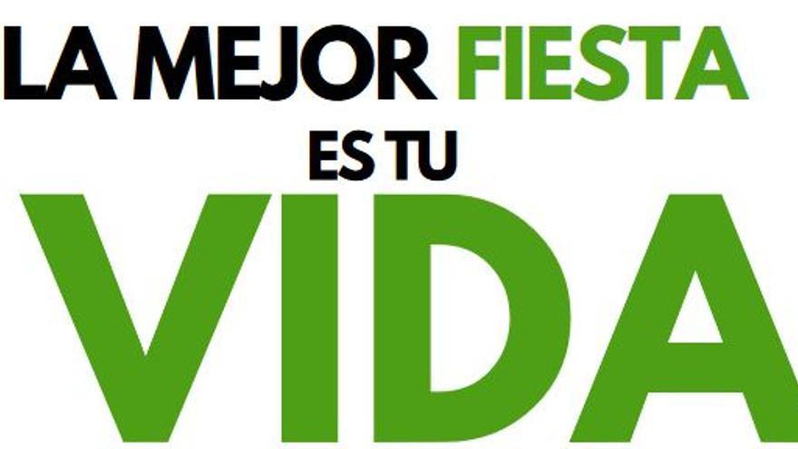 Fraga lanza la campaña 'La mejor fiesta es tu vida'