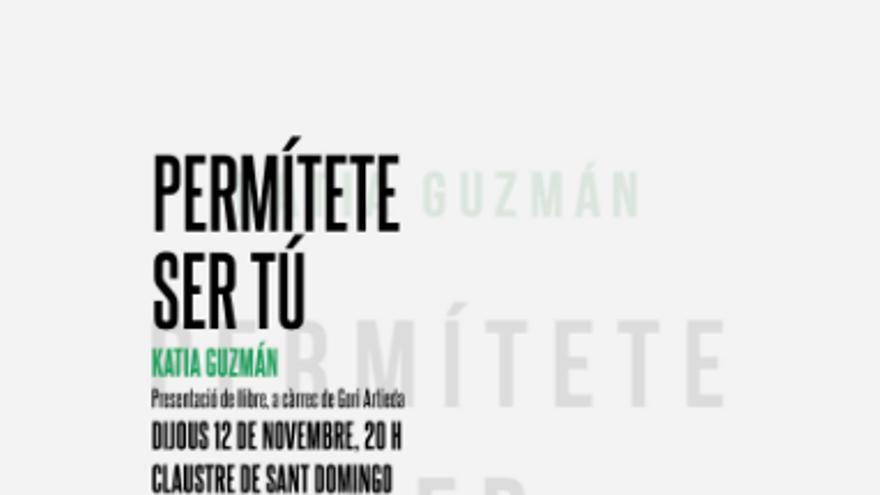 Katia Guzmán - Permítete ser tú