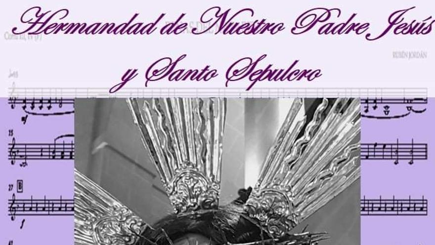 """La hermandad de Nuestro Padre Jesús incorpora la pieza musical """"Penas del Nazareno"""""""