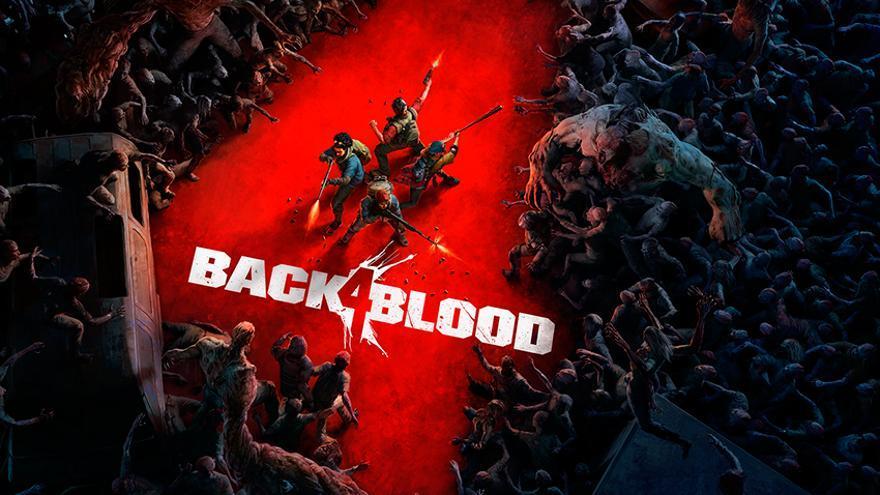 Back 4 Blood destapa las características para PC del multijugador cooperativo