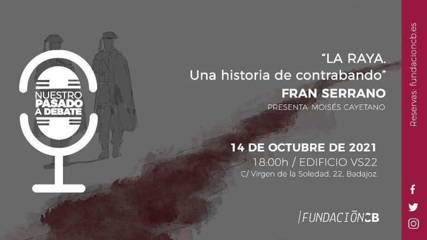 Fundación CB retoma las conferencias 'Nuestro pasado a debate' con Fran Serrano
