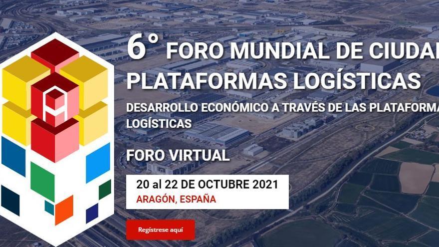 Aragón acogerá el Foro Mundial de Ciudades y Plataformas Logísticas
