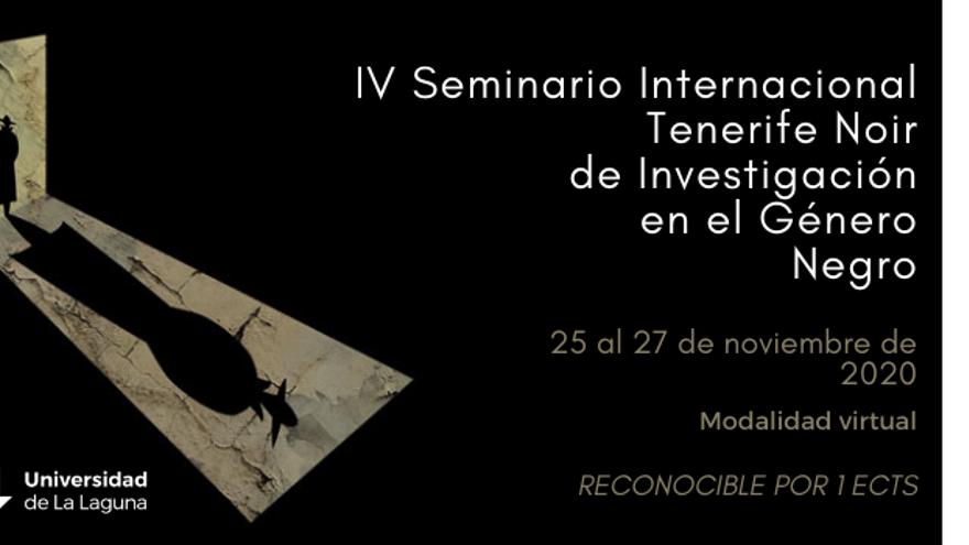 IV Seminario Internacional Tenerife Noir de Investigación en el Género Negro