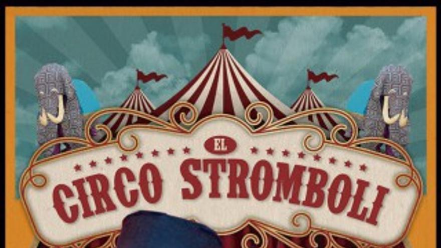 Bolina Teatro de Títeres – El Circo Strómboli
