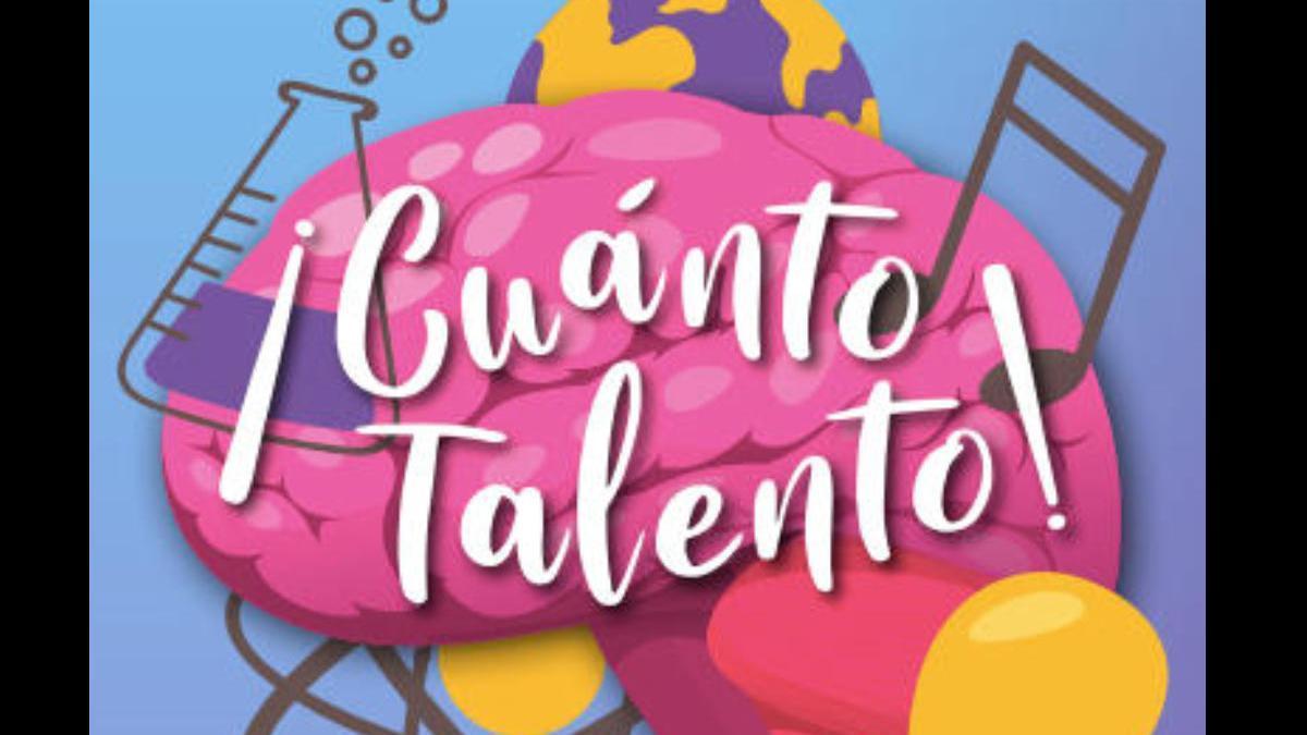 '¡Cuánto Talento!' acerca a Youtubers y jóvenes en un evento online