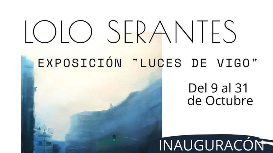 Lolo Serantes - Luces de Vigo