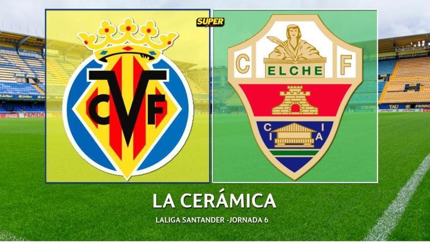 Así fue el Villarreal - Elche