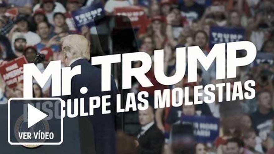 'Mr. Trump, disculpe las molestias', el documental de Jordi Évole, llega a Atresplayer Premium