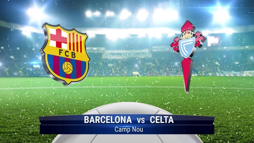 El Barça - Celta, en directo