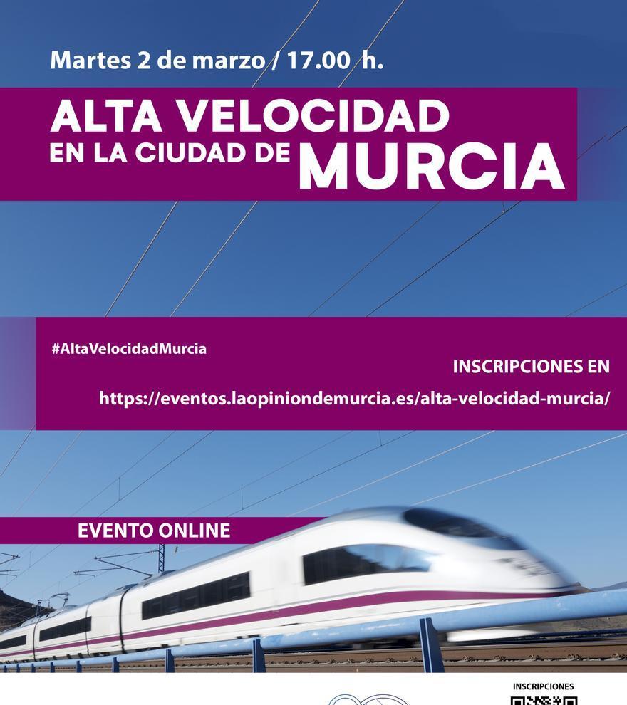 EVENTO | Alta Velocidad en la ciudad de Murcia