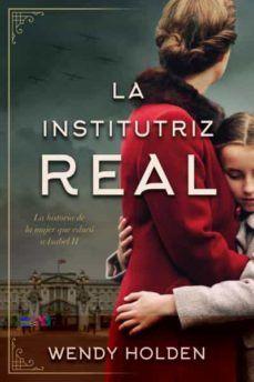 """""""La institutriz real"""", de Wendy Holden"""