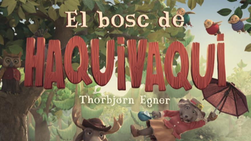 El bosc de Haquivaqui