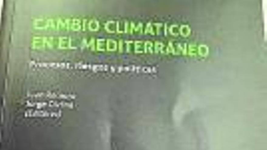 El canvi climàtic s'acarnissa amb el Mediterrani