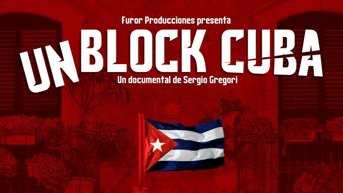 Cartel del documental 'Unblock Cuba'.
