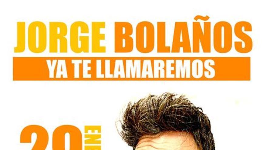 Ya te llamaremos....Jorge Bolaños