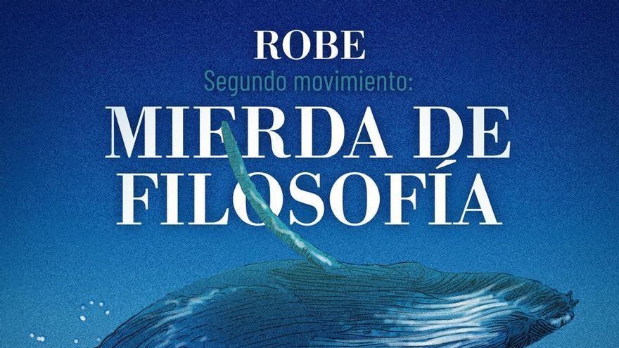 Robe reaparece con 'Mierda de filosofía', adelanto de su tercer disco con músicos extremeños